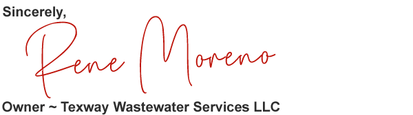 Rene Moreno - Owner Of Texway Wastewater Services